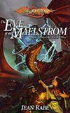 The Eve of the Maelstrom