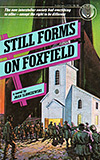 Still Forms on Foxfield