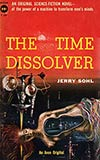 The Time Dissolver
