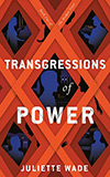 Transgressions of Power