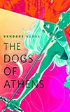 The Dogs of Athens