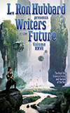 L. Ron Hubbard Presents Writers of the Future, Volume XXVI