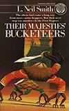 Their Majesties' Bucketeers