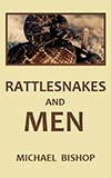 Rattlesnakes and Men
