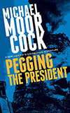 Pegging the President