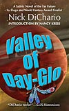 Valley of Day-Glo