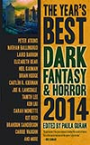 The Year's Best Dark Fantasy & Horror 2014