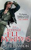 The Revenge of Eli Monpress