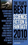 The Year's Best Science Fiction & Fantasy 2010