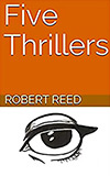 Five Thrillers
