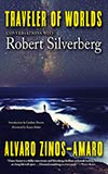 Traveler of Worlds:  Conversations with Robert Silverberg