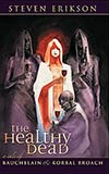 The Healthy Dead