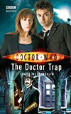 The Doctor Trap
