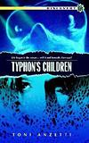 Typhon's Children