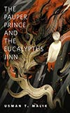 The Pauper Prince and the Eucalyptus Jinn