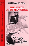 The Shade of Lo Man Gong