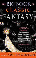 The Big Book of Classic Fantasy:  The Ultimate Collection