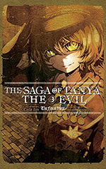 The Saga of Tanya the Evil, Vol. 3: The Finest Hour