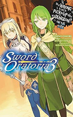 Is it Wrong to Try to Pick Up Girls in a Dungeon? On the Side: Sword Oratoria, Vol. 3