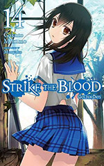 Strike the Blood, Vol. 14: Golden Days