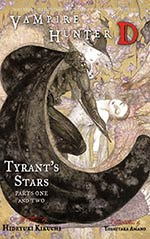 Tyrant's Stars:  Parts One and Two