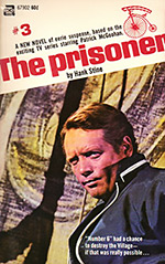 The Prisoner #3: A Day in the Life