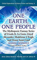 One Earth, One People: The Mythopoeic Fantasy Series of Le Guin, Alexander, L'engle, Card