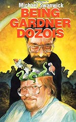 Being Gardner Dozois: An Interview by Michael Swanwick