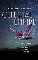 Celestial Empire: The Emergence of Chinese Science Fiction