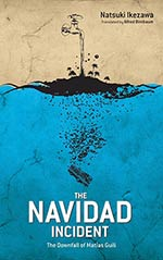 The Navidad Incident: The Downfall of Matias Guili