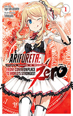 Arifureta Zero, Vol. 1: From Commonplace to World's Strongest