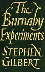The Burnaby Experiments
