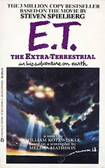 E. T. the Extra-Terrestrial in His Adventure on Earth