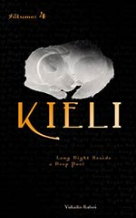 Kieli, Vol. 4: Long Night Beside a Deep Pool