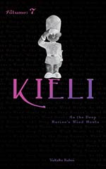 Kieli, Vol. 7: As the Deep Ravine's Wind Howls
