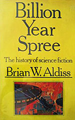Billion Year Spree:  The History of Science Fiction