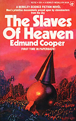 The Slaves of Heaven