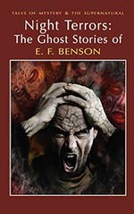 Night Terrors: The Ghost Stories of E. F. Benson