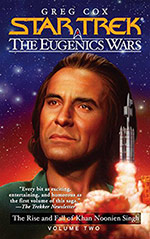 The Rise and Fall of Khan Noonien Singh, Volume Two