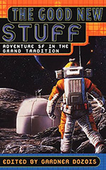 The Good New Stuff: Adventure SF in the Grand Tradition