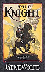 The Knight: on Wolfe's reactionary politics?