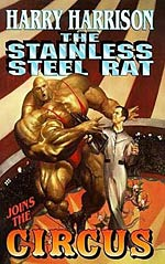 The Stainless Steel Rat Joins the Circus