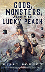 Gods, Monsters and the Lucky Peach