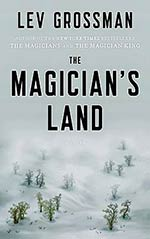 The Magician's Land - good end to a great series