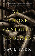 All Those Vanished Engines