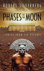 Phases of the Moon: Stories from Six Decades