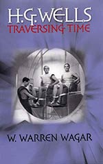 H. G. Wells: Traversing Time