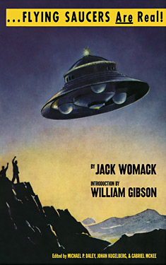 Flying Saucers are Real:  The UFO Library of Jack Womack