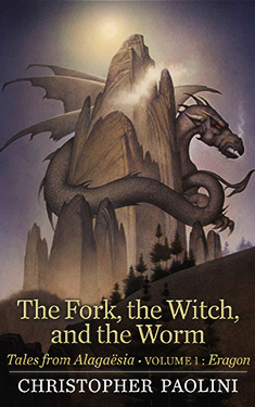 The Fork, the Witch, and the Worm:  Tales from Alagaësia: Volume 1: Eragon