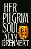 Her Pilgrim Soul and Other Stories